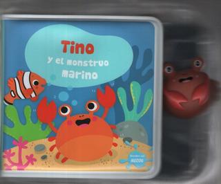 Tino Y El Monstruo Marino - Libros De Baño