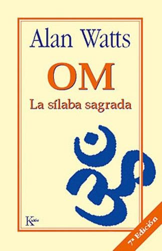 Om La Silaba Sagrada*****