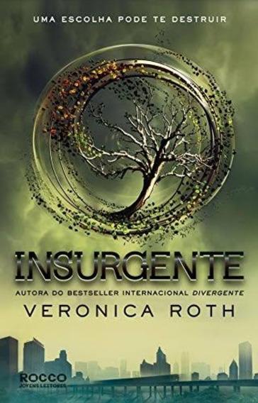 Livro Insurgente Uma Escolha Pode Te Destruir Livro 2
