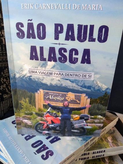 Livro São Paulo - Alasca, Uma Viagem Para Dentro De Si