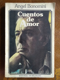 Ángel Bonomini - Cuentos De Amor