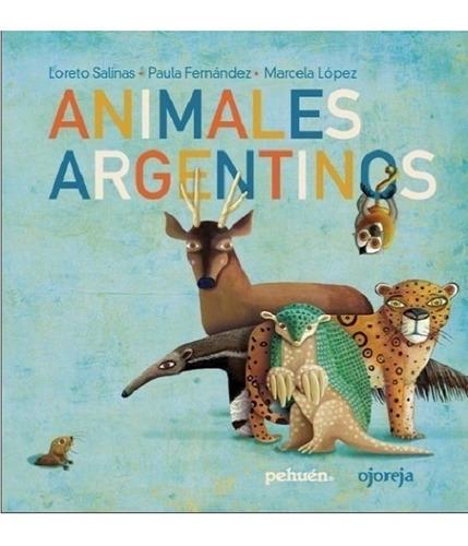Animales Argentinos - Loreto Salinas / Paula Fernández
