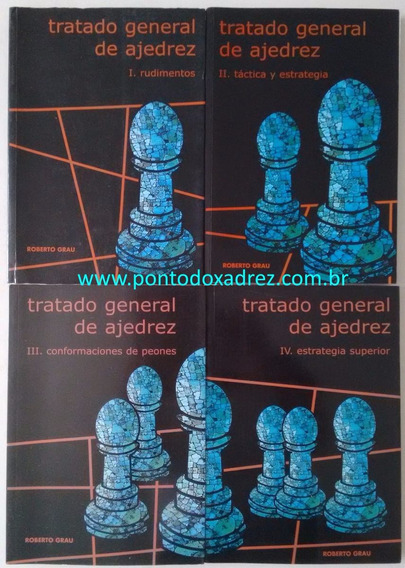 Coleção 4 Volumes - Tratado General De Ajedrez - R. Grau