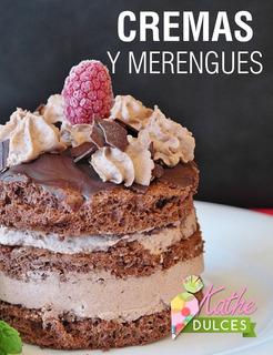 Guía Digital De Repostería Cremas Y Merengues + Obsequio
