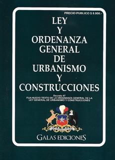 Ley Y Ordenanza General De Urbanismo Y Construcciones