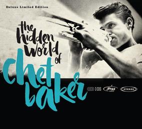 The Hidden World Of Chet Baker - Deluxe Limited Edition - Bo