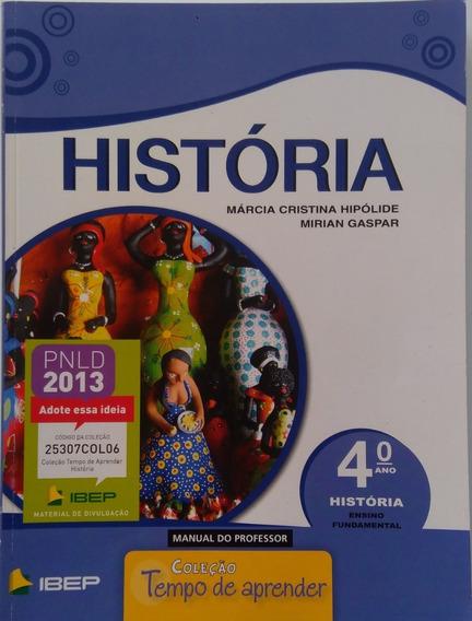 História 4º Ano Ensino Fundamental Coleção Tempo De Aprender