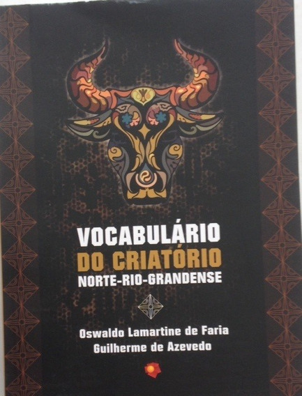 Vocabulário Do Criatório Norte- Riograndense
