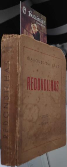 Redondilhas - Marques Da Cruz - Autografado