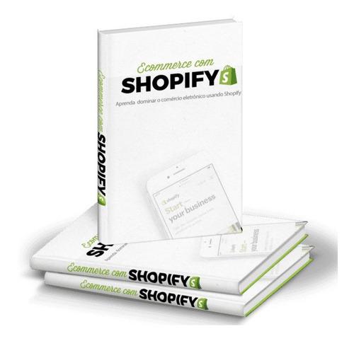 Comércio Eletrônico Usando O Shopify Para O Sucesso ...