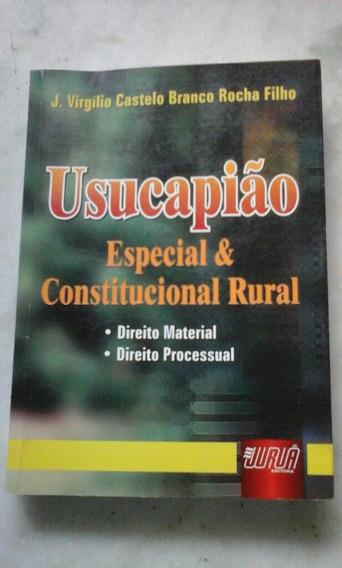 Livro Usucapião Especial & Constitucional Rural