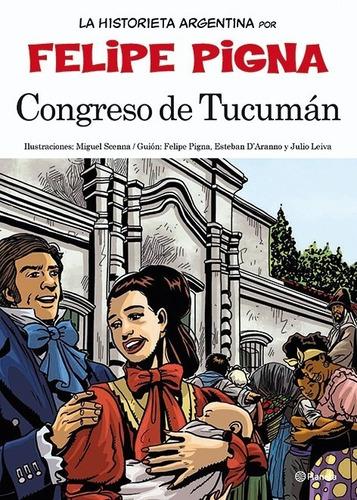 Imagen 1 de 2 de Congreso De Tucumán De Felipe Pigna - Planetalector