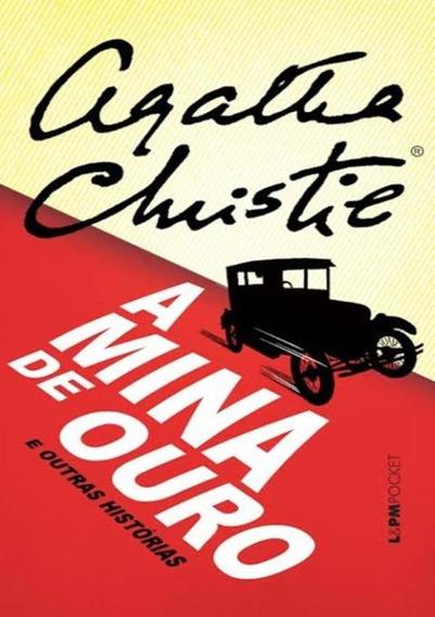 Mina De Ouro E Outras Historias, A - Pocket