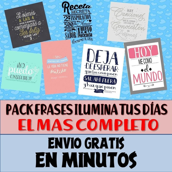 Pack Frases Ilumina Tus Dias Amor Infantiles El Mas Completo