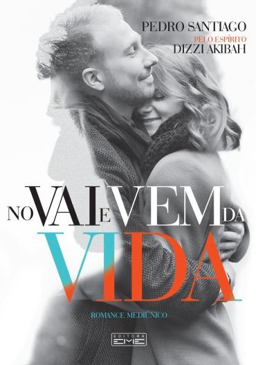 Livro - No Vai E Vem Da Vida - Romance Espirita