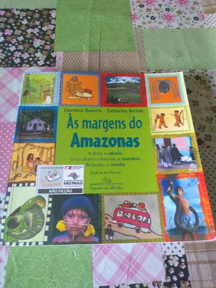 Às Margens Do Amazonas Laurence Quentin Catherine Reisser