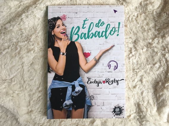 É Do Babado, Evelyn Regly, Livro