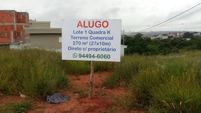 Terreno Comercial - Locação P Fins Comerciais - Oportunidade