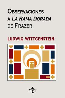 Observaciones A La Rama Dorada, Wittgenstein, Tecnos