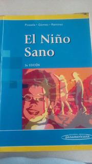 Libro El Niño Sano Posada .gomez .ramirez 3era Edicion