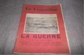 Revista Antiga De 1928 Francesa- Le Crapoouillot