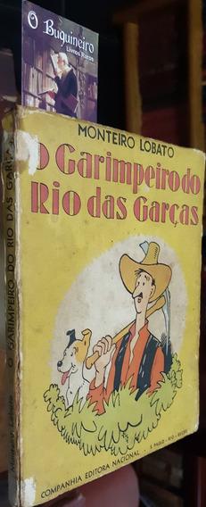 O Garimpeiro Do Rio Das Garças - Monteiro Lobato - 1937