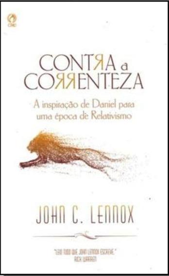 Livro J.lennox - Contra A Correnteza - Inspiração De Daniel