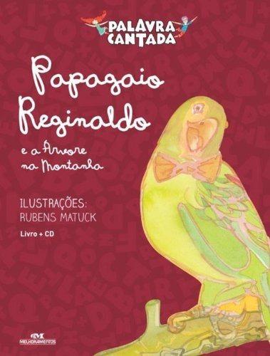 Cad175 - Papagaio Reginaldo E A Arvore Da Montanh