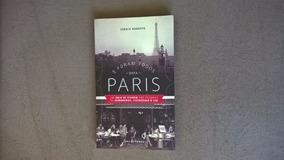 Livro - E Foram Todos Para Paris