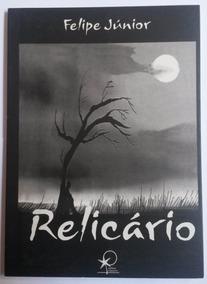 Livro Relicário - Felipe Júnior