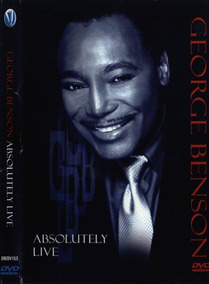 Dvd - George Benson - Absolutely Live