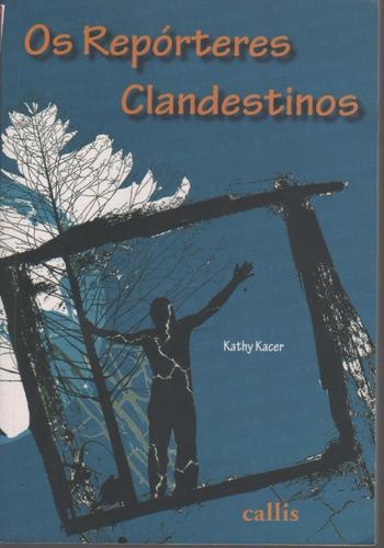 A23 - Os Repórteres Clandestinos - Kathy Kacer