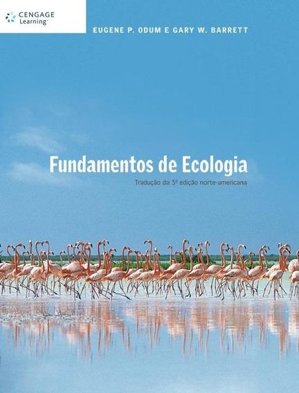 Fundamentos De Ecologia 1 ª Ed - Traducao Da 5ª Edicao No