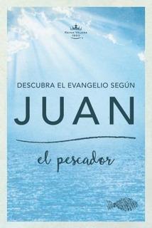 Descubre El Evangelio Segun Juan - Reina Valera 1960