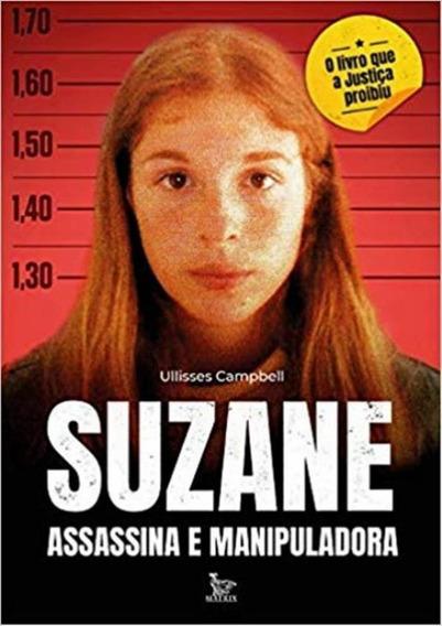Suzane Assasina E Manipuladora