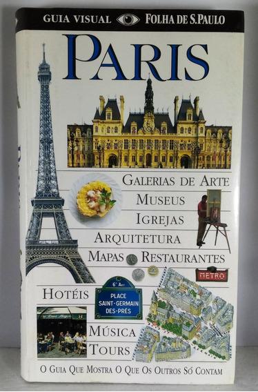 Paris Guia Visual Folha São Paulo Publifolha Turismo Viagem