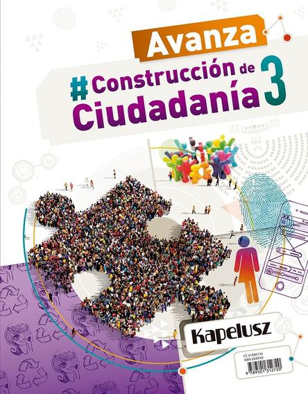 Construcción De Ciudadanía 3 - Avanza - Kapelusz