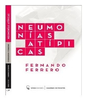 Neumonías Atípicas Autor: Ferrero Fernando