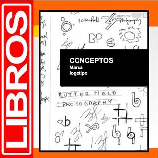 Diseño De Logotipos - Libro Dig. Pdf