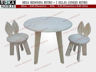 Mesa Redonda Retro + 2 Sillita Conejo Retro Pino Roka