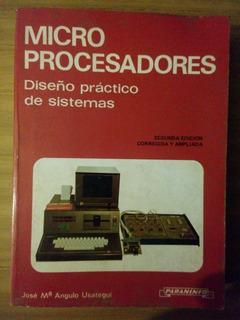 Angulo Usategui Microprocesadores: Diseño Práctico De Sistem