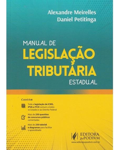 Manual De Legislação Tributária Estadual 1a Edição/2019