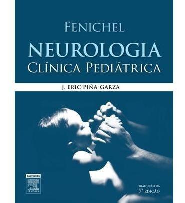 Fenichel - Neurologia Clínica Pediatrica - 7ª Ed. 2014