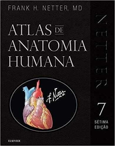 Netter Atlas De Anatomia Humana 7ª Ed Especial 3d Capa Dura