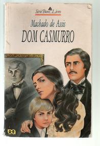 Dom Casmurro, Machado De Assis