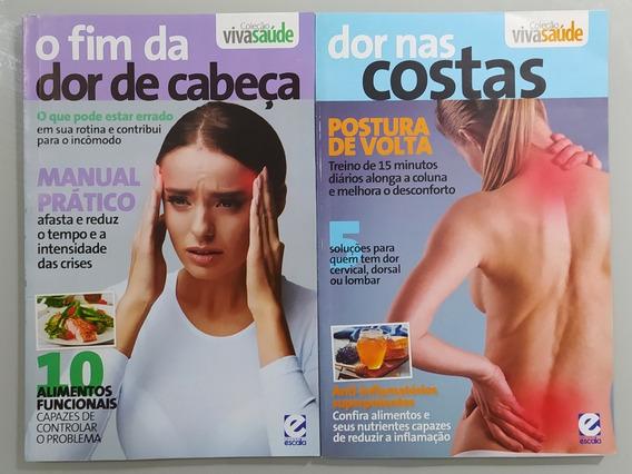 Revista Viva Saúde - Dor Nas Costas & O Fim Da Dor De Cabeça