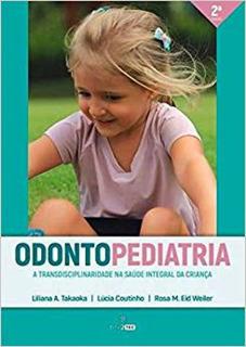 Odontopediatria: A Transdisciplinaridade Na Saúde Integral