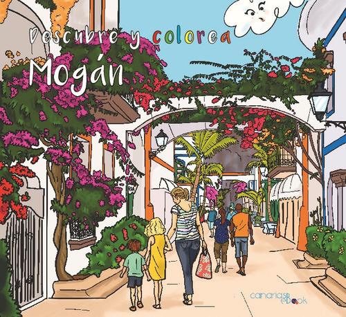 Imagen 1 de 1 de Descubre Y Colorea Mogán