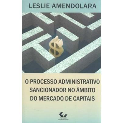 Processo Administrativo Sancionador No Âmbito Do Mercado De