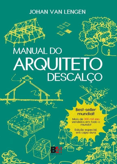 Manual Do Arquiteto Descalco - Capa Dura - Emporio Do Livro